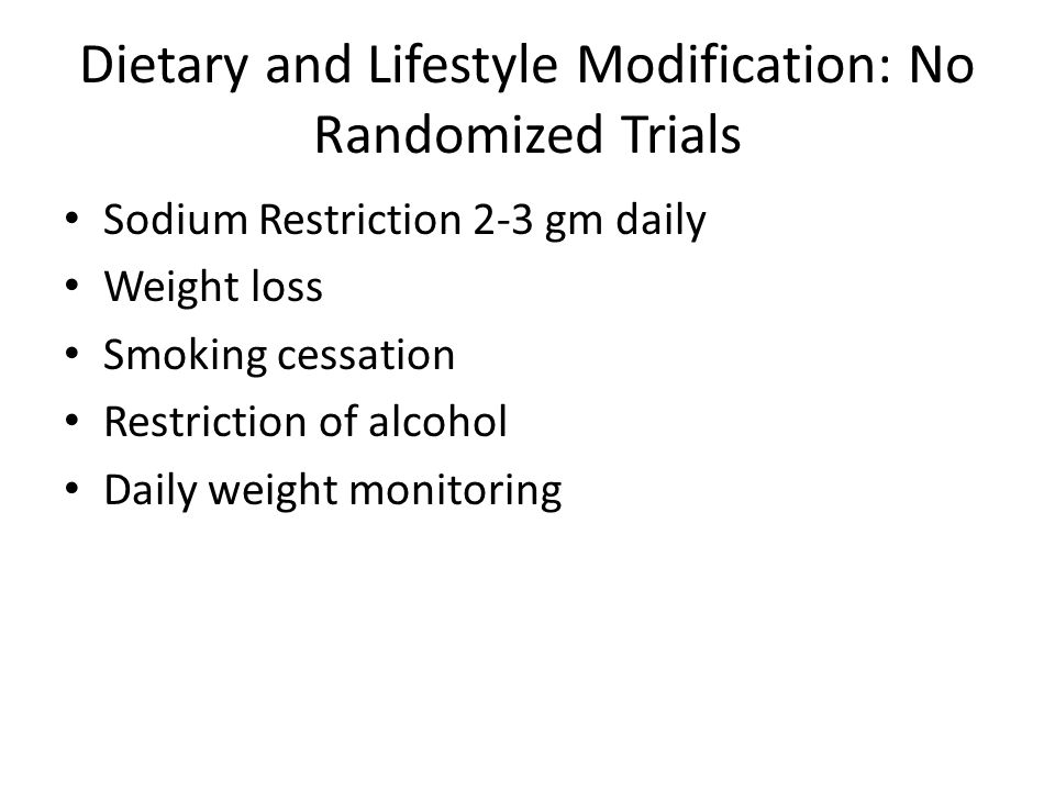 Dietary and Lifestyle Modification: No Randomized Trials