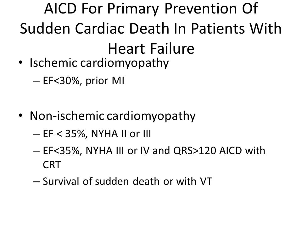 AICD For Primary Prevention Of Sudden Cardiac Death In Patients With Heart Failure