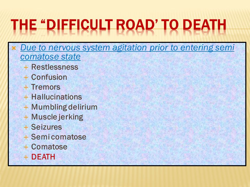 The difficult road' to death