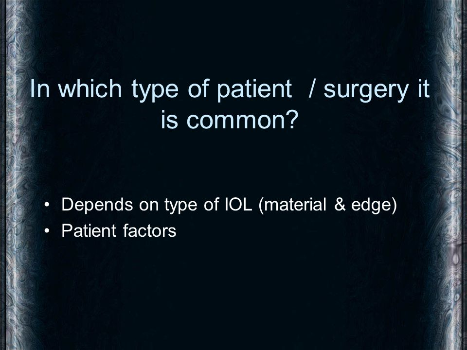 In which type of patient / surgery it is common