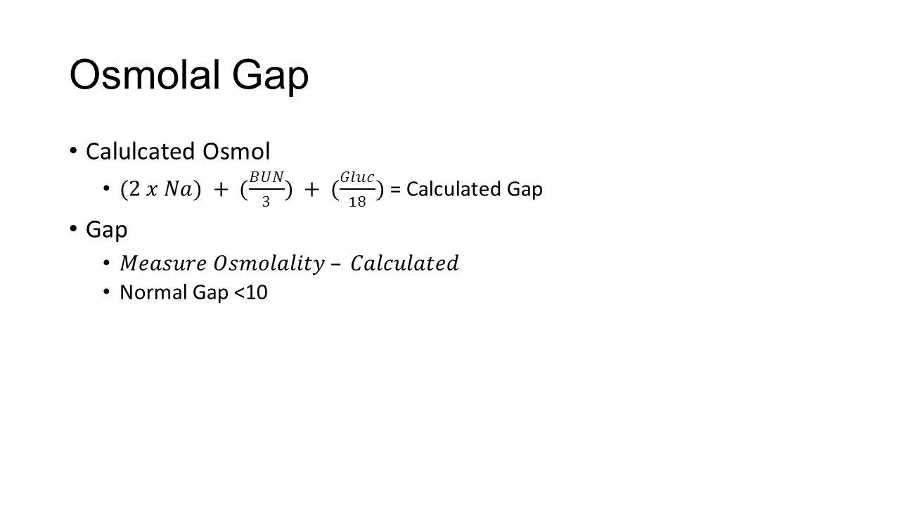 Osmolal Gap Calulcated Osmol Gap