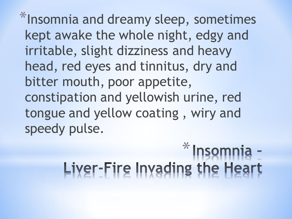 Insomnia – Liver-Fire Invading the Heart