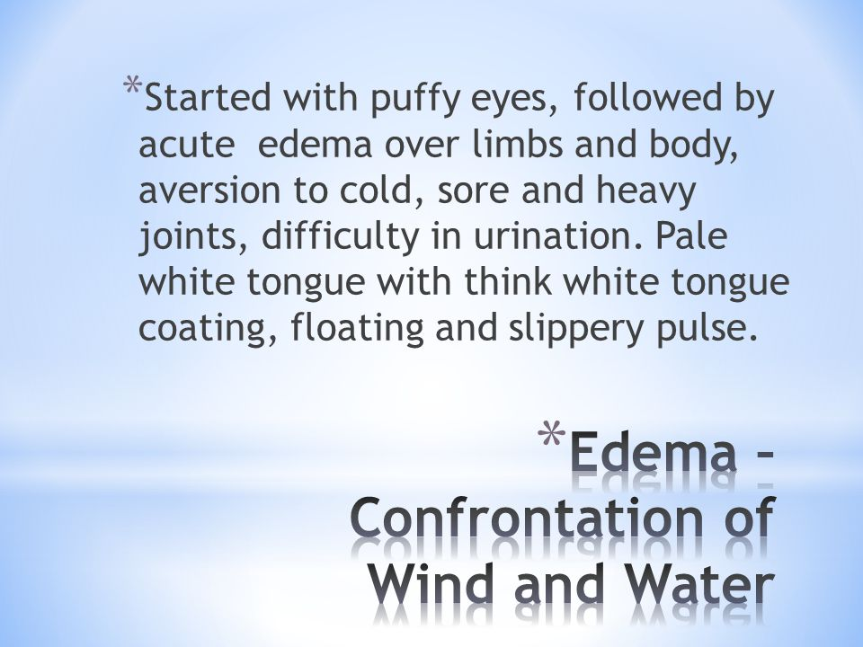 Edema – Confrontation of Wind and Water