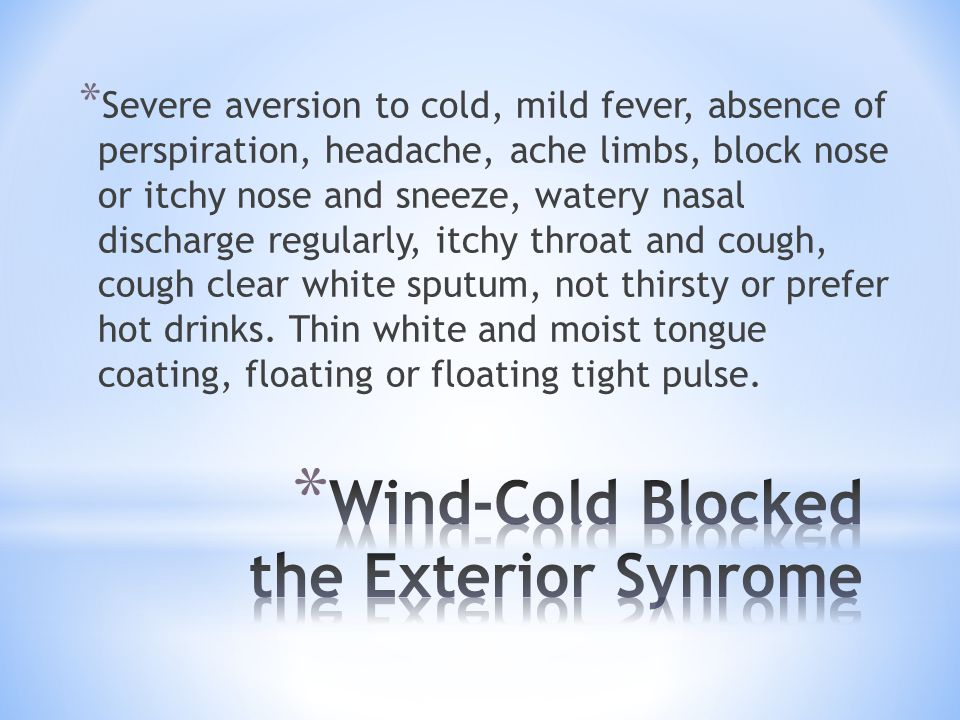 Wind-Cold Blocked the Exterior Synrome