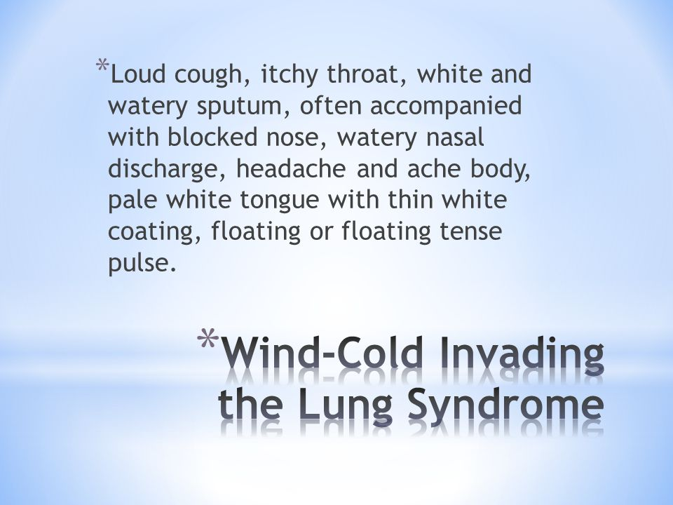Wind-Cold Invading the Lung Syndrome