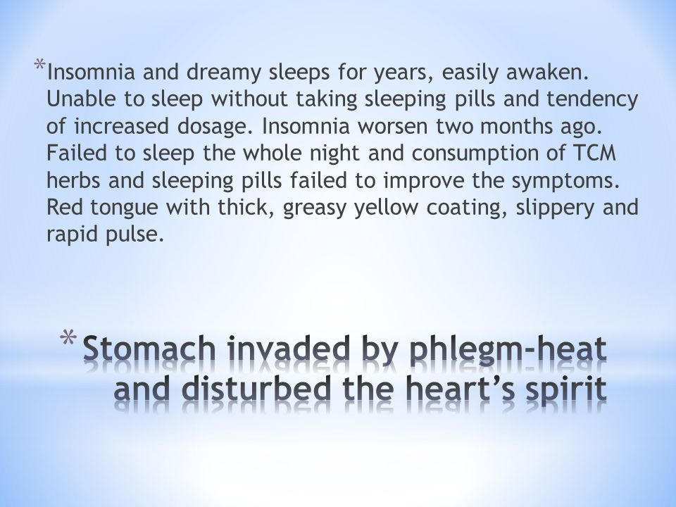 Stomach invaded by phlegm-heat and disturbed the heart's spirit