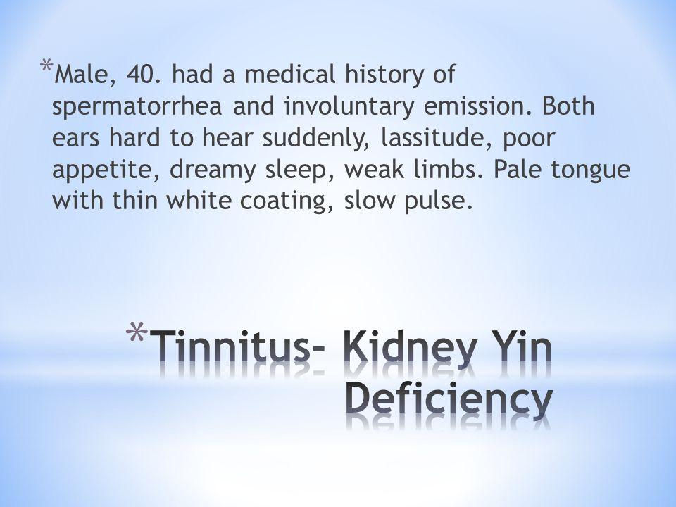 Tinnitus- Kidney Yin Deficiency