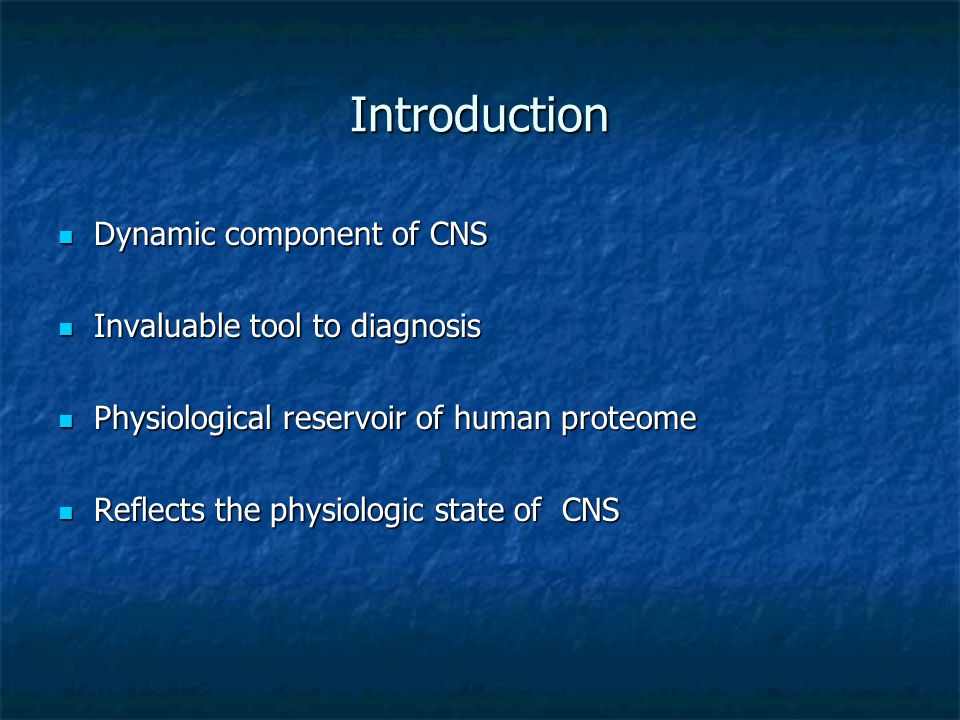 Introduction Dynamic component of CNS Invaluable tool to diagnosis