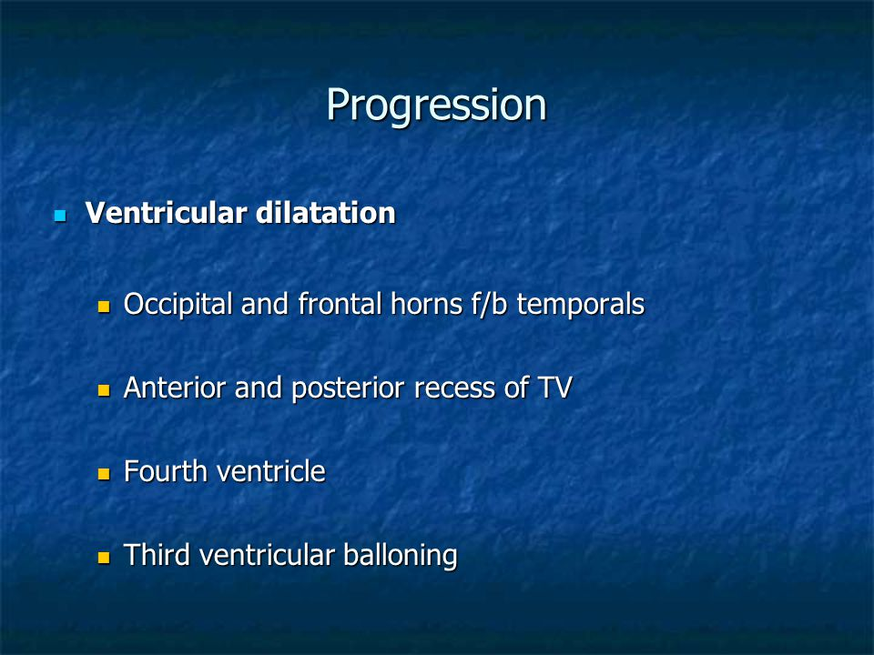 Progression Ventricular dilatation