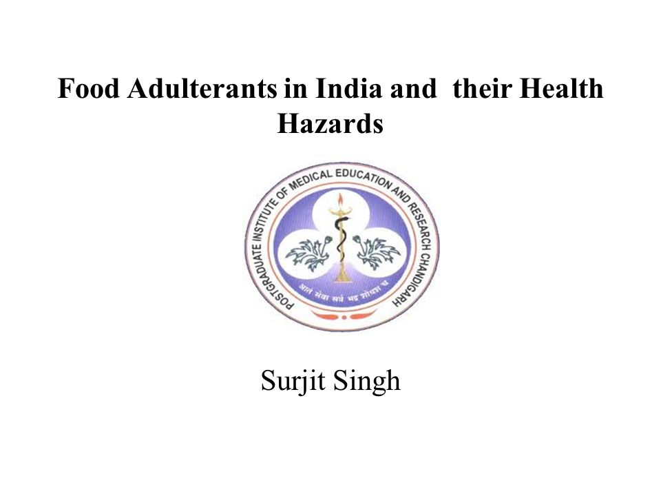 Food Adulterants in India and their Health Hazards