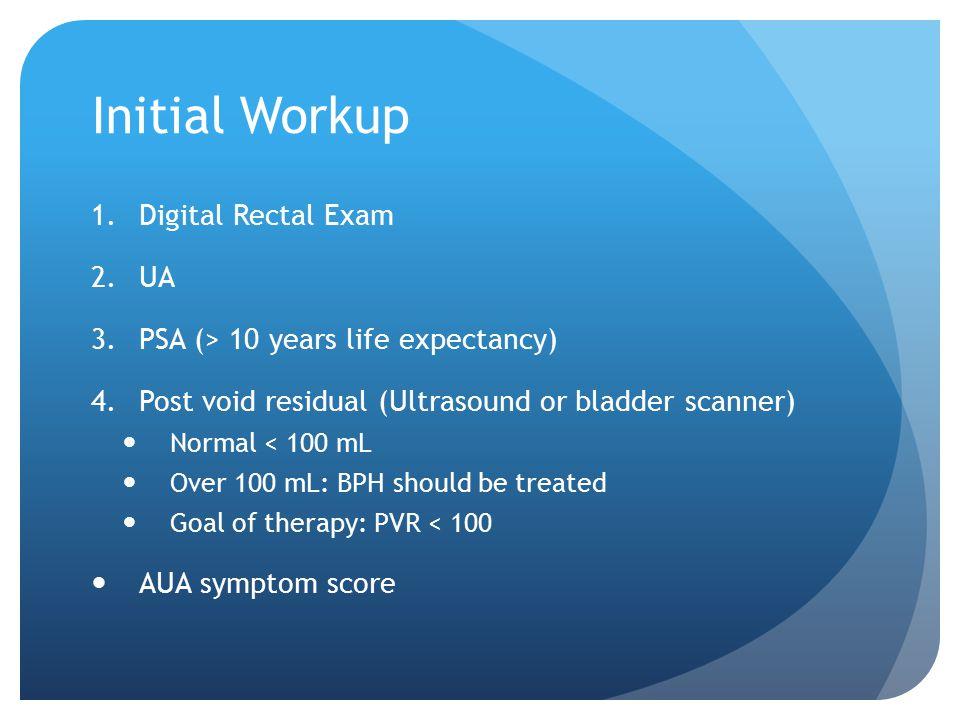 Initial Workup Digital Rectal Exam UA
