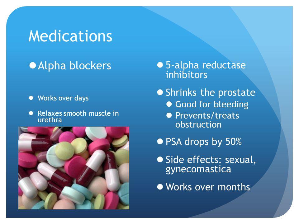 Medications Alpha blockers 5-alpha reductase inhibitors