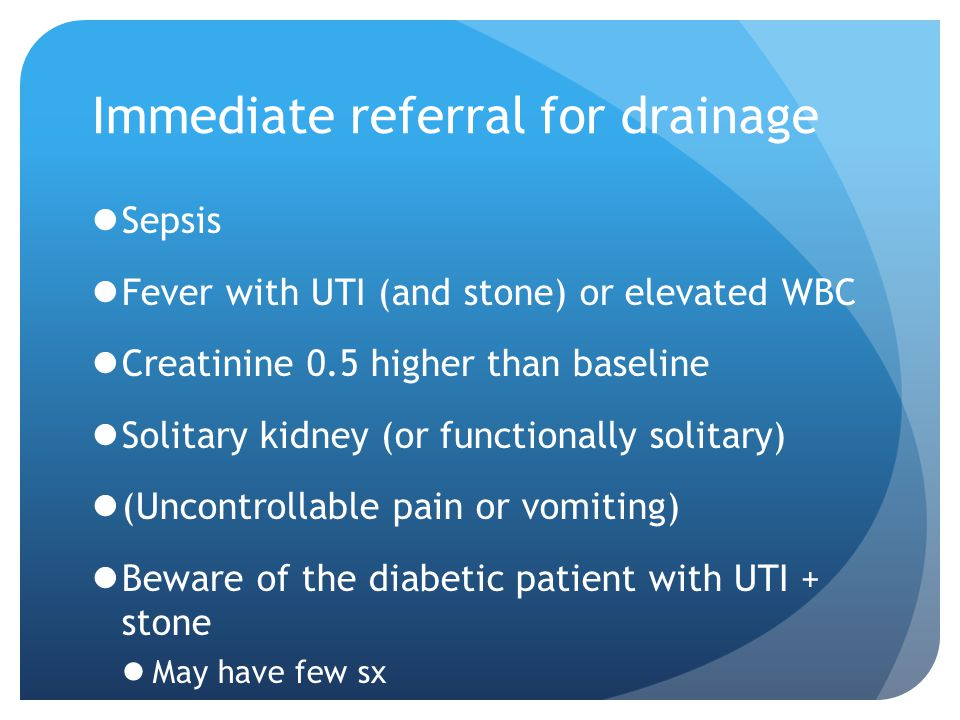 Immediate referral for drainage