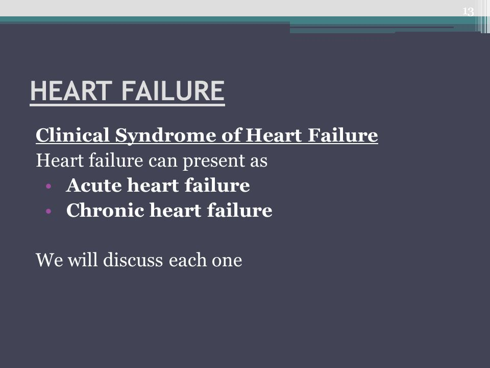 HEART FAILURE Clinical Syndrome of Heart Failure