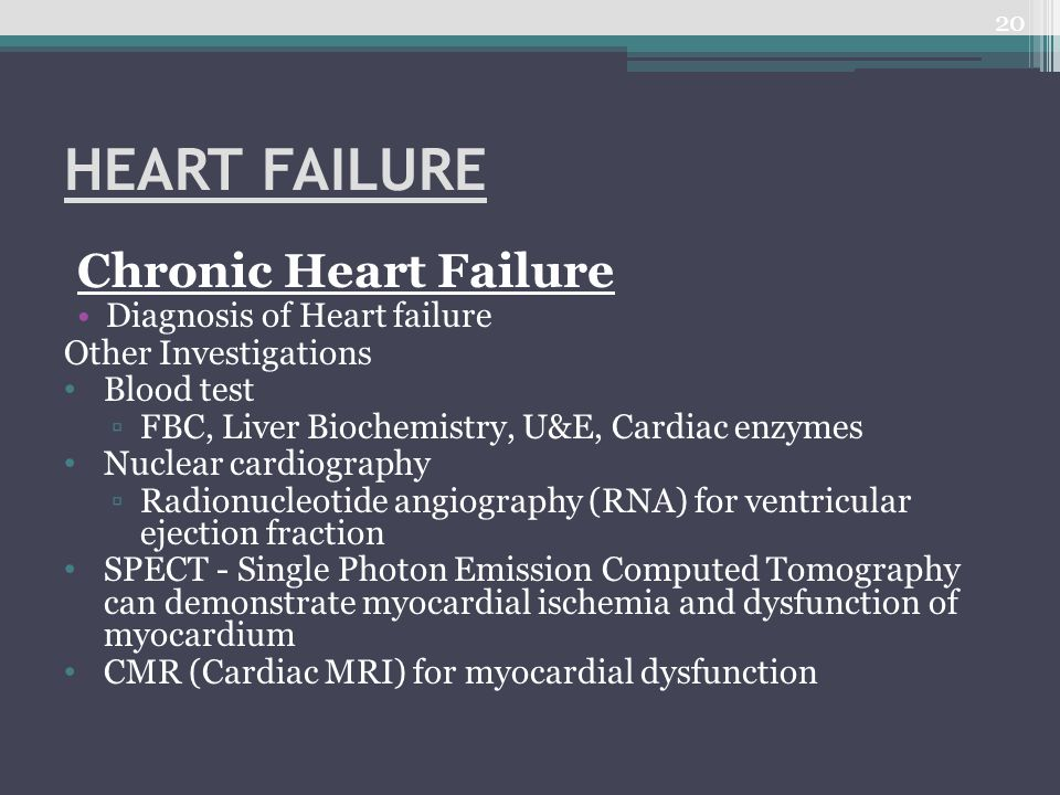HEART FAILURE Chronic Heart Failure Diagnosis of Heart failure