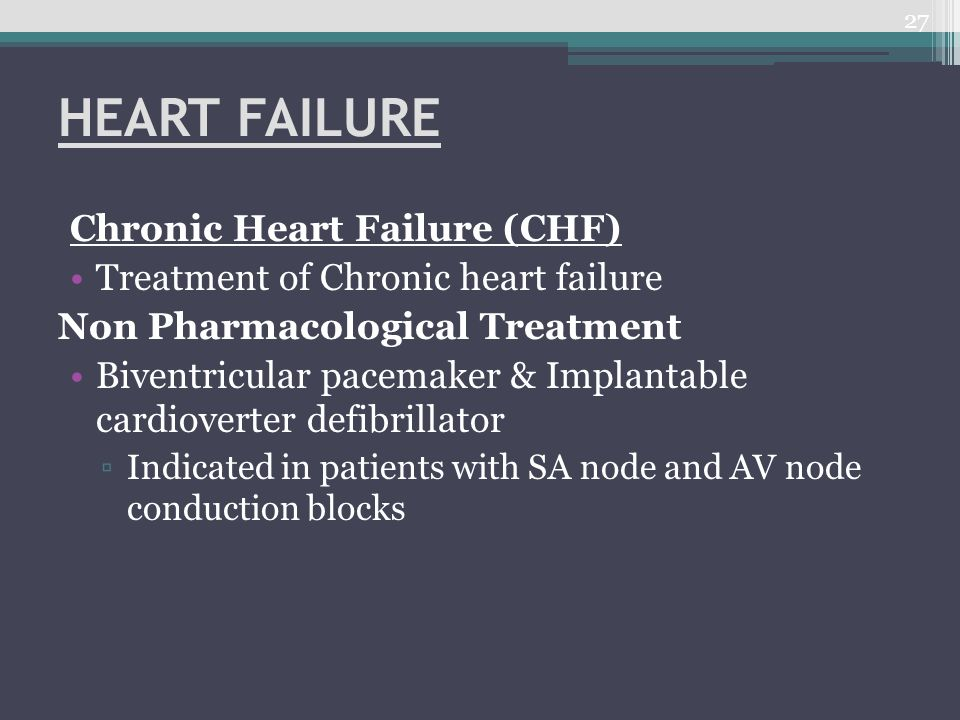 HEART FAILURE Chronic Heart Failure (CHF)