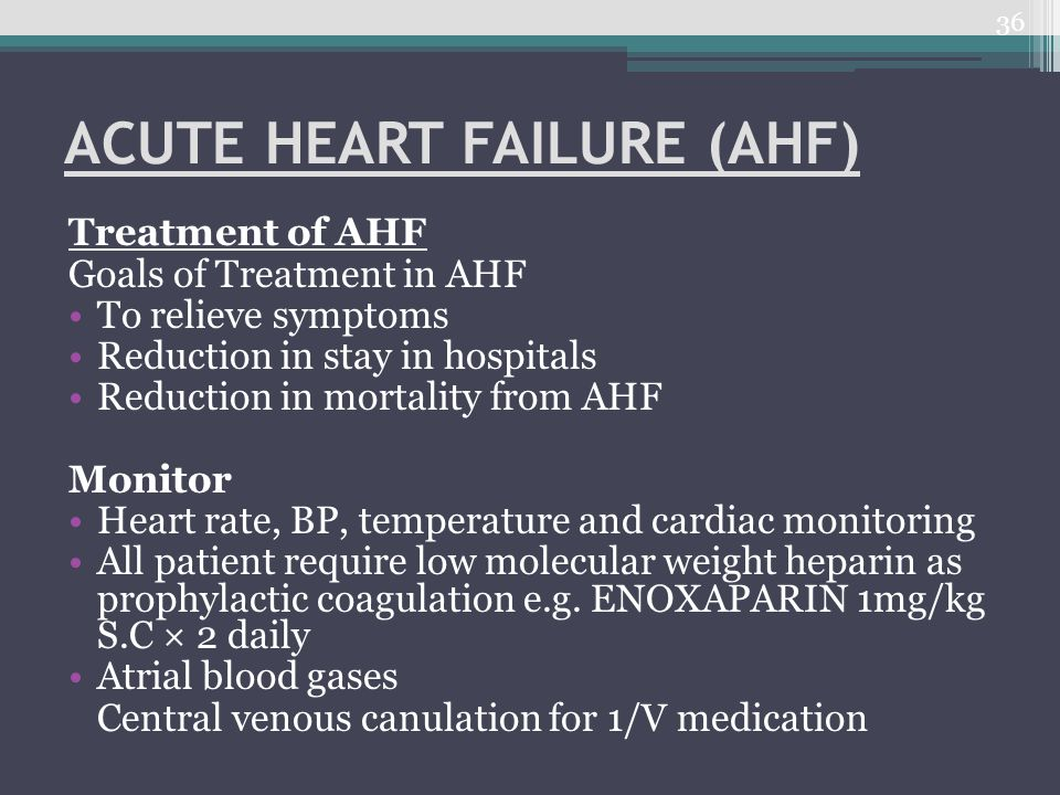 ACUTE HEART FAILURE (AHF)