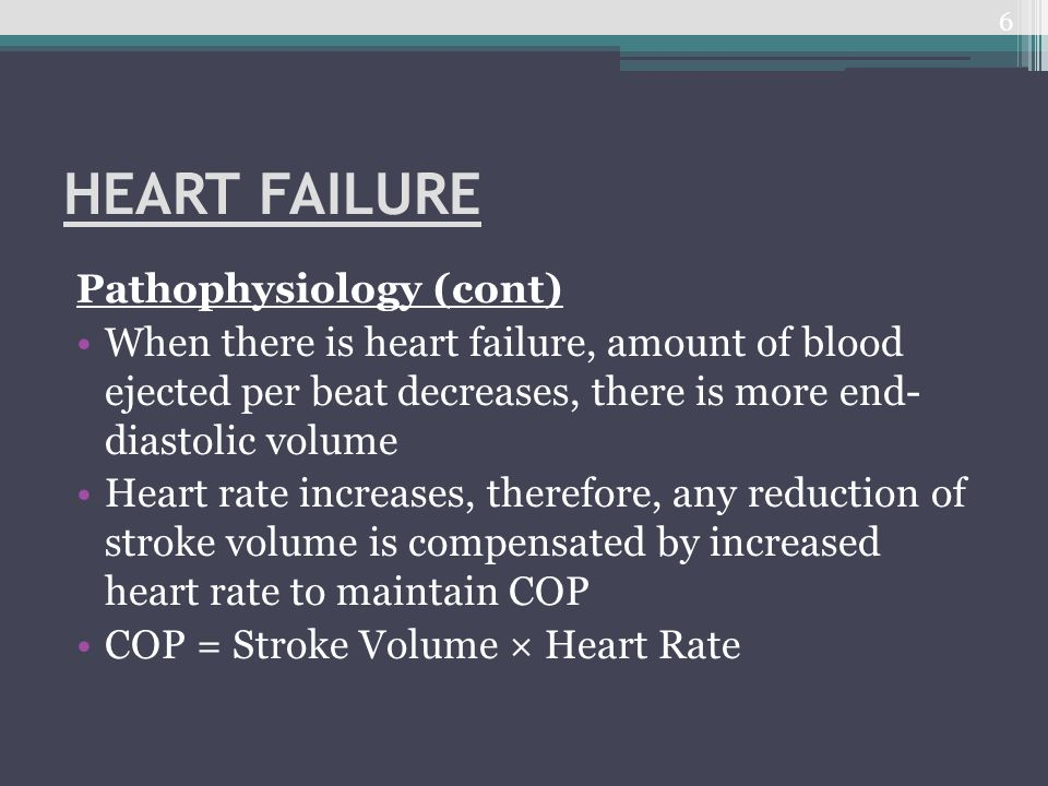 HEART FAILURE Pathophysiology (cont)