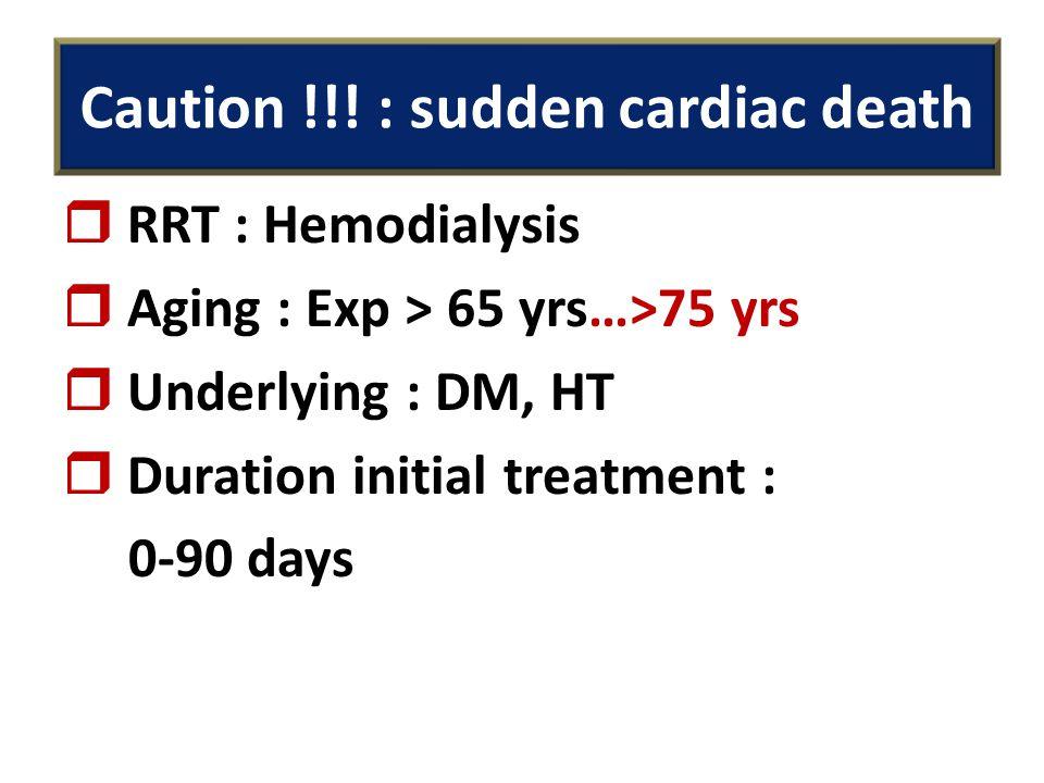Caution !!! : sudden cardiac death