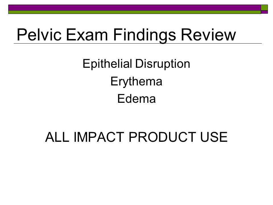 Pelvic Exam Findings Review