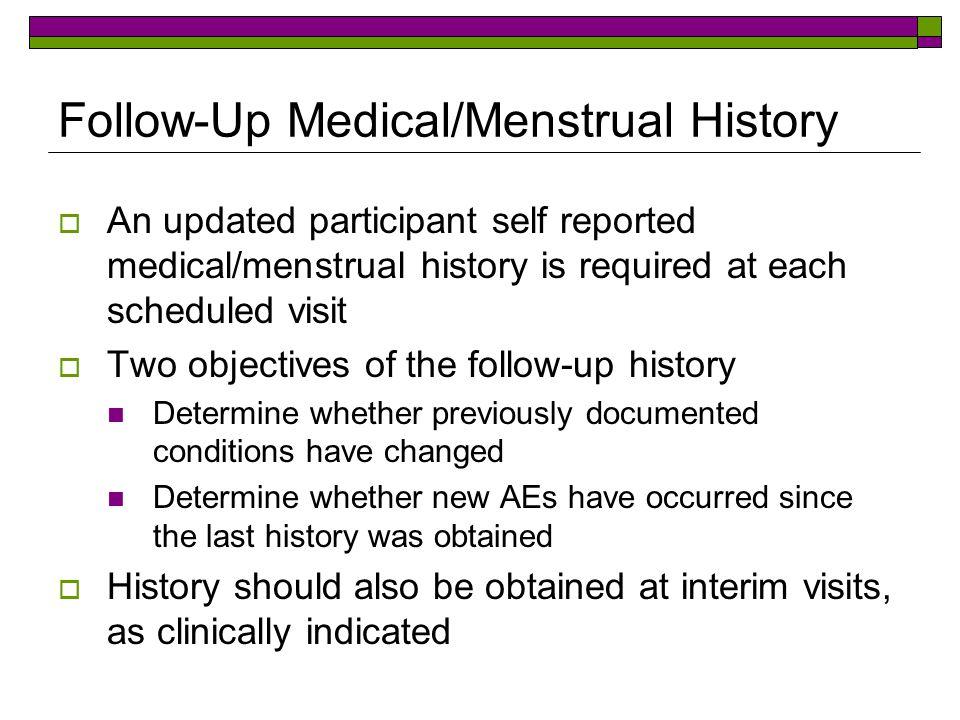 Follow-Up Medical/Menstrual History