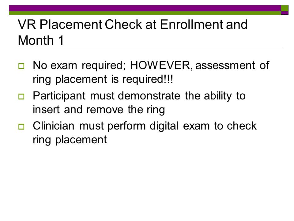 VR Placement Check at Enrollment and Month 1