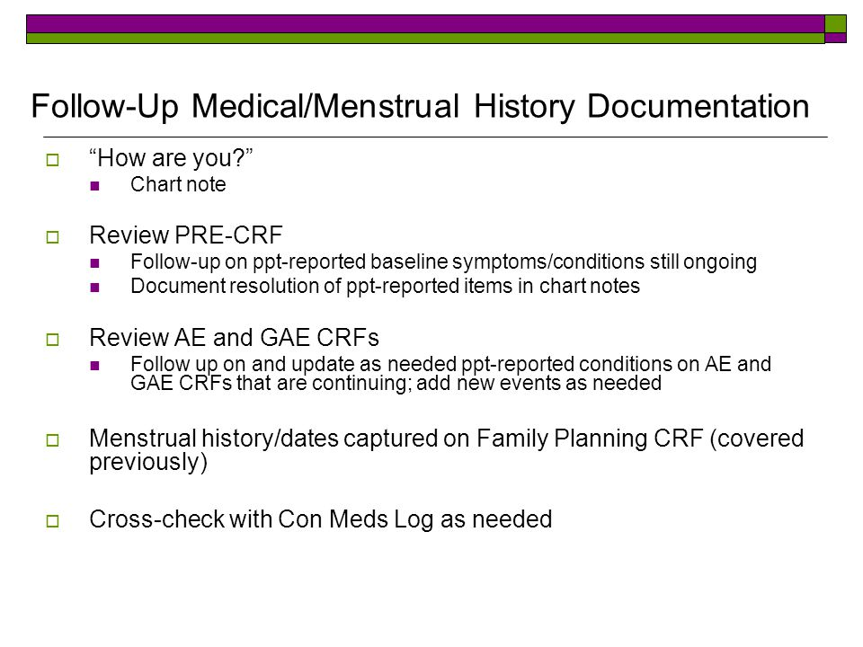 Follow-Up Medical/Menstrual History Documentation