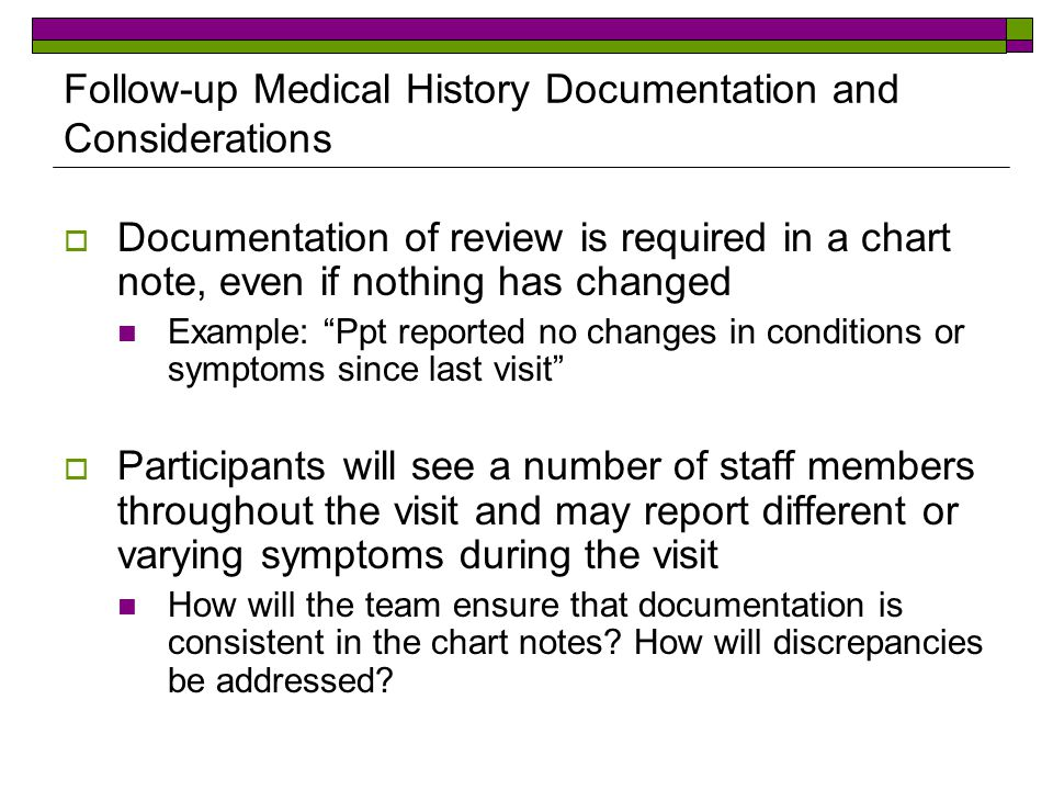 Follow-up Medical History Documentation and Considerations
