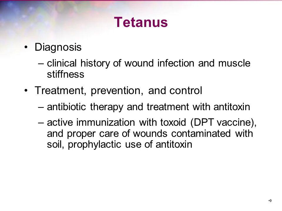 Tetanus Diagnosis Treatment, prevention, and control