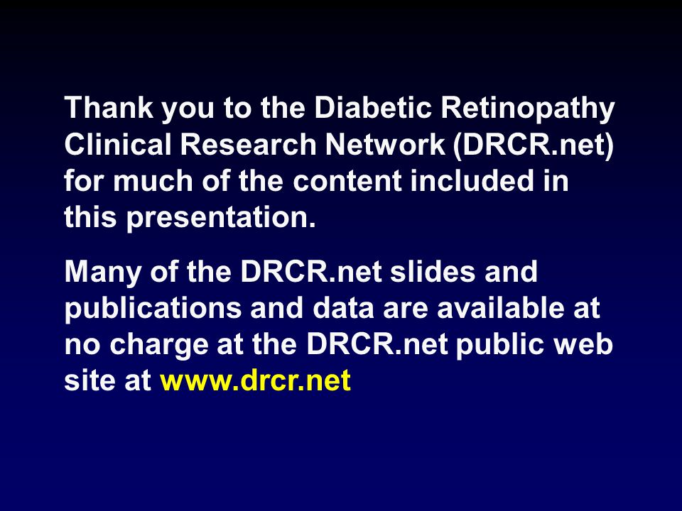 Thank you to the Diabetic Retinopathy Clinical Research Network (DRCR