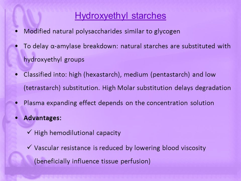 Hydroxyethyl starches
