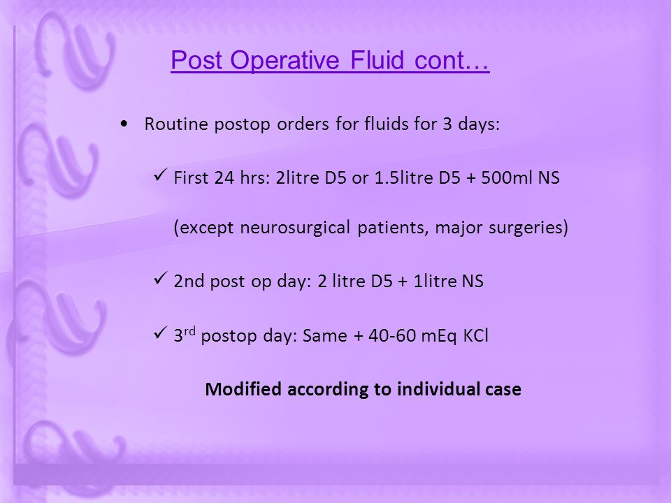 Post Operative Fluid cont…