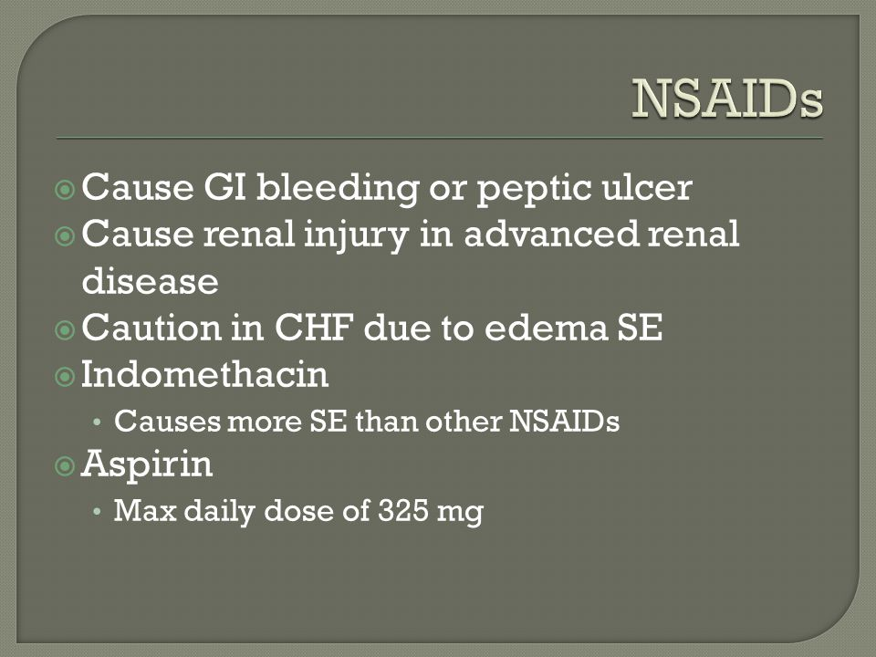 NSAIDs Cause GI bleeding or peptic ulcer