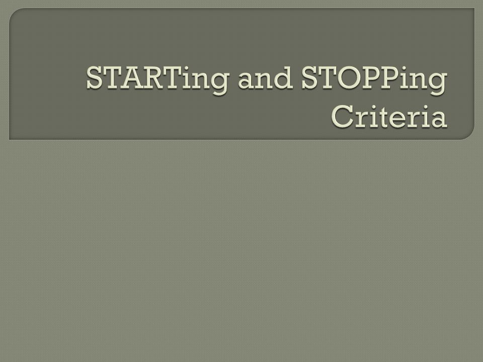 STARTing and STOPPing Criteria