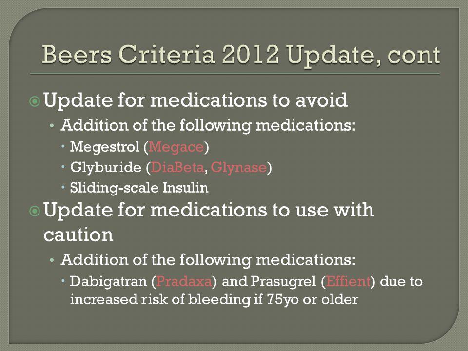 Beers Criteria 2012 Update, cont