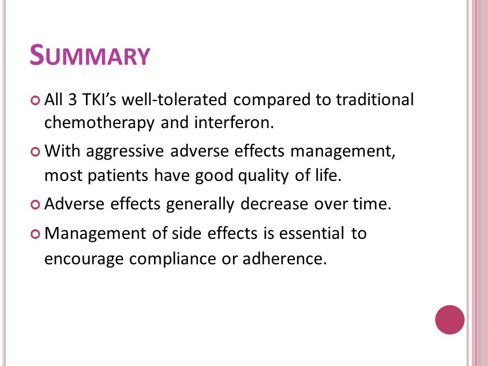 Summary All 3 TKI's well-tolerated compared to traditional chemotherapy and interferon.