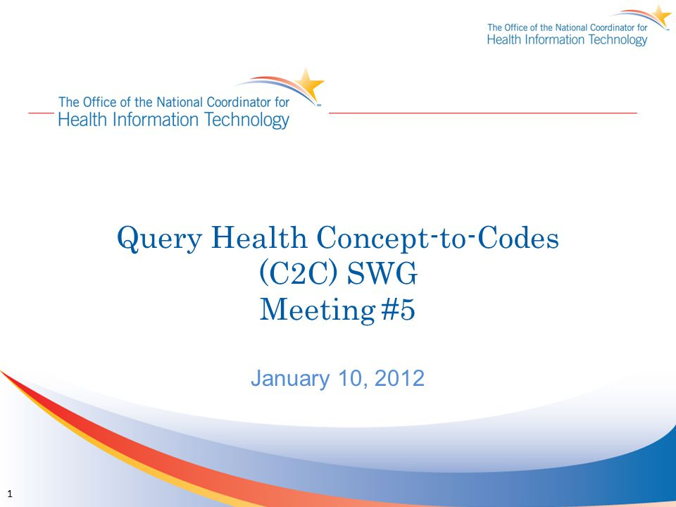 Query Health Concept-to-Codes (C2C) SWG Meeting #5