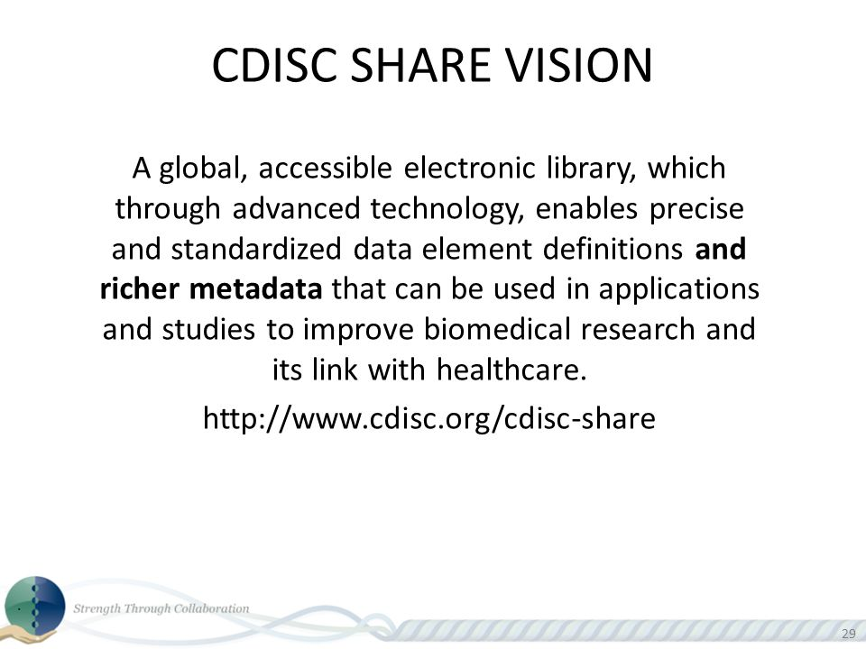 CDISC SHARE VISION