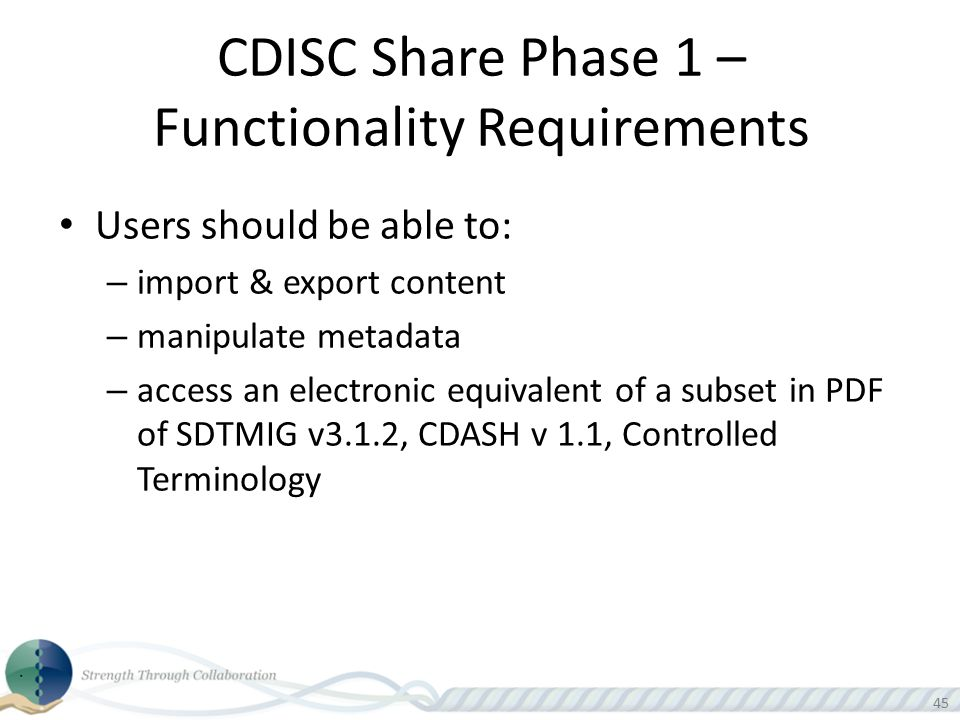 CDISC Share Phase 1 – Functionality Requirements