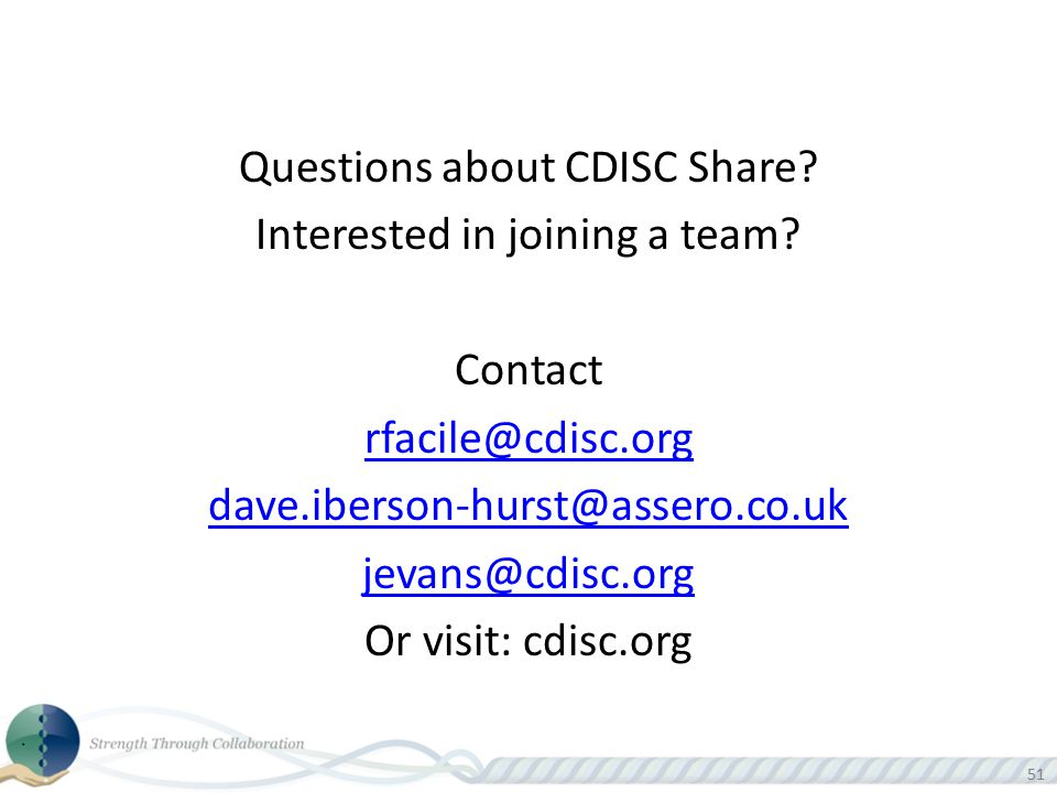 Questions about CDISC Share. Interested in joining a team