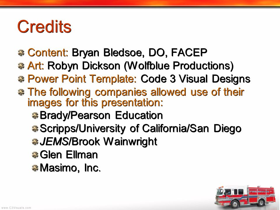 Credits Content: Bryan Bledsoe, DO, FACEP