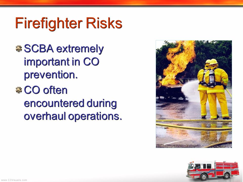 Firefighter Risks SCBA extremely important in CO prevention.