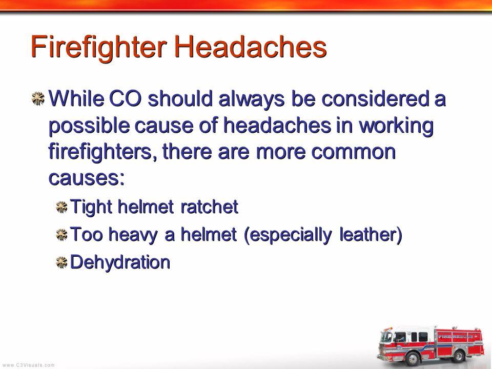 Firefighter Headaches