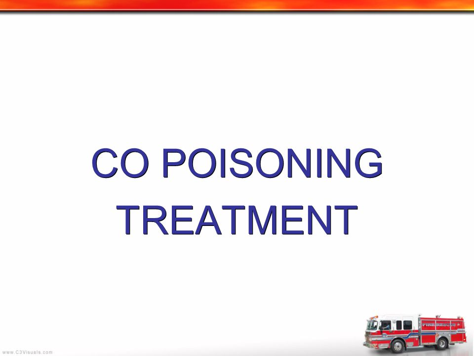 CO POISONING TREATMENT