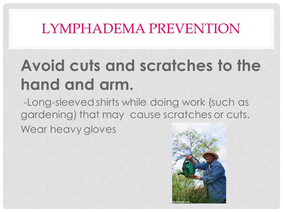 Lymphadema Prevention