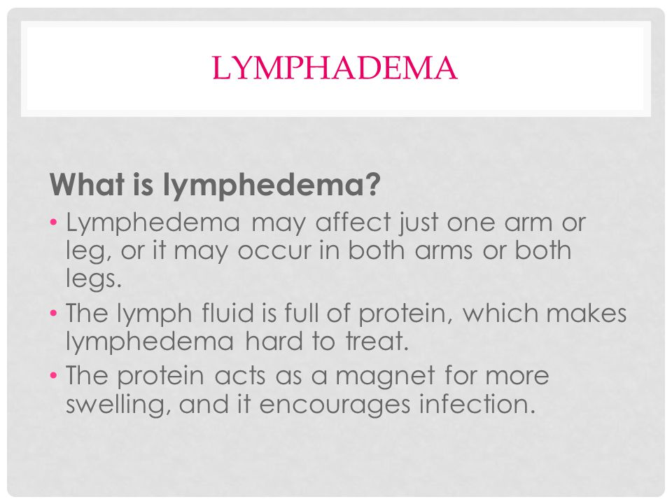 lymphadema What is lymphedema