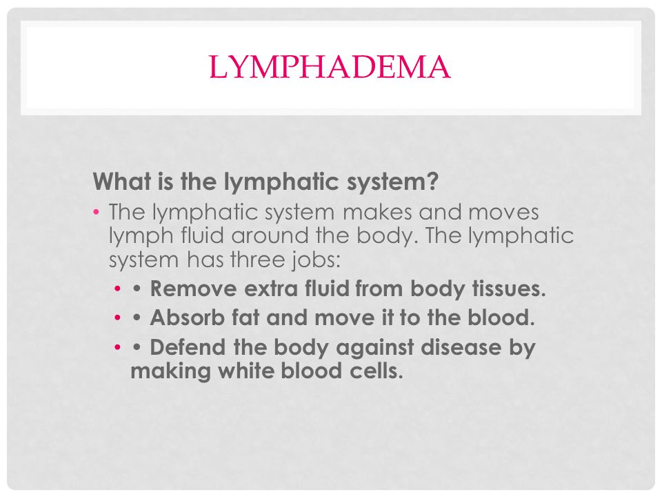lymphadema What is the lymphatic system