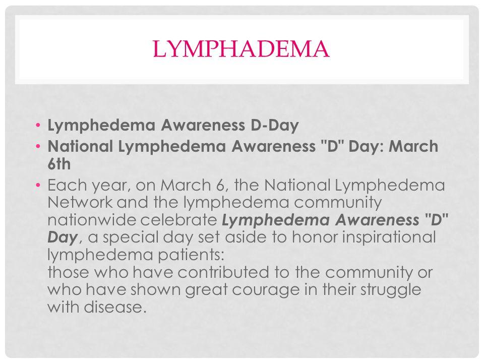 lymphadema Lymphedema Awareness D-Day