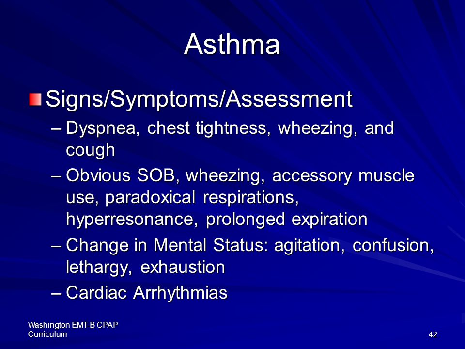 Asthma Signs/Symptoms/Assessment