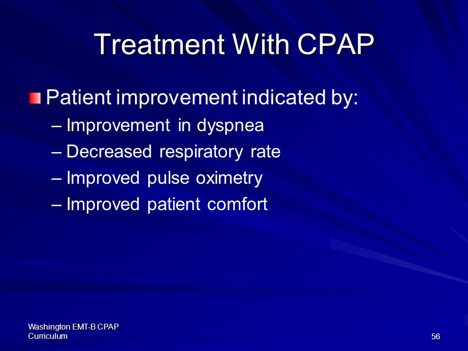 Treatment With CPAP Patient improvement indicated by: